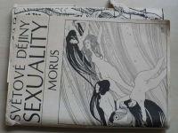 Morus - Světové dějiny sexuality 1-3 (1969) 3 sešity
