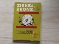 Nejezchleb - Získej bronz  Učební text pro pionýrské pracovníky (PO SSM 1974) il. F. Škoda