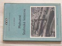 Ordin - Mohutné Stalinské letectvo  (Velká vojenská knihovna 15, 1953)