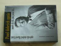 Remešová, Mácha - Posel dobrých zpráv aneb Já žil, jak jsem žil... (2004) zpěvák století Karel Gott