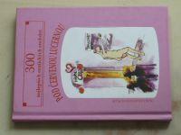 300 nejlepších erotických anekdot - Pod červenou lucernou (2004)