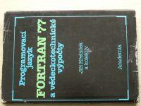 Hřebíček a kol. - Programovací jazyk Fortran 77 a vědeckotechnické výpočty (1989)