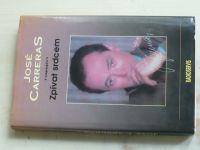 José Carreras - Zpívat srdcem (1995)