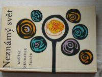 Košťál, Neubauer, Řehák - Neznámý svět (SZN 1963)