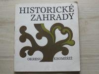 Kříž - Historické zahrady okresu Kroměříž (1984)