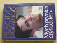 Plácido Domingo - Mých prvních čtyřicet let (1995)