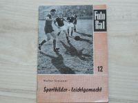 Fotorat 12 - Dreizner - Sportbilder - leichtgemacht  (1956)