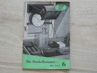Fotorat 6 - Goerlich - Die Dunkelkammer - aber wie? (1957)