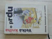 P.R.D. - Velká kniha o prdu (2009)