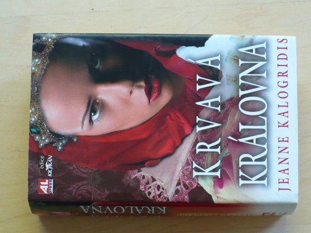 Kalogridis - Krvavá královna (2008)