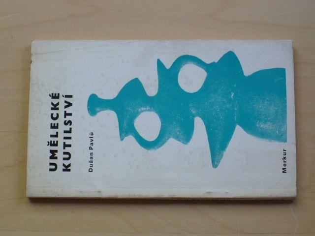 Pavlů - Umělecké kutilství (1972)