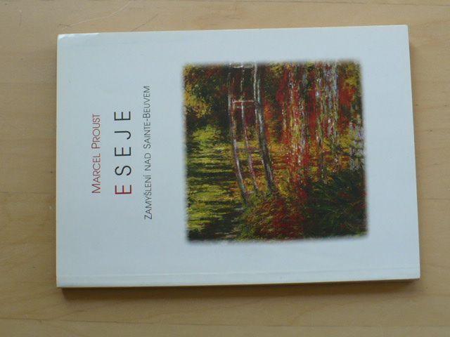 Proust - Eseje - Zamyšlení nad Sainte - Beuvem (1996)