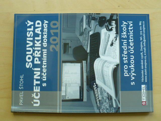 Štohl - Souvislý účetní příklad s účetními doklady (2010)