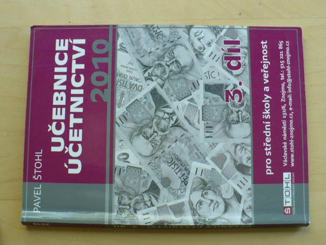 Štohl - Učebnice účetnictví 3. díl (2010)