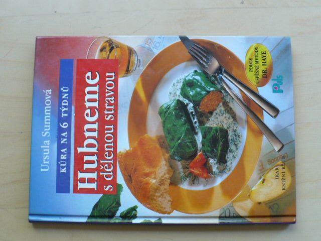 Summová - Hubneme s dělenou stravou - kůra na 6 týdnů