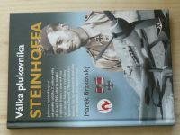 Brzkovský - Válka plukovníka Steinhoffa (2014) německý stíhač, 2.sv.v.
