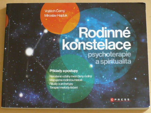 Černý, Hajduk - Rodinné konstelace psychoterapie a spiritualita (2011)