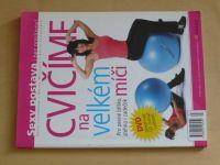 Cvičíme na velkém míči (2009)