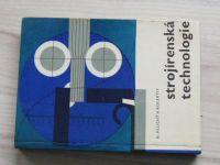 Hluchý a kol. - Strojírenské technologie (1969)