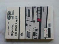 Kadlec, Tjunikov, Žofák - Magnetofon, jeho provoz a využití (1980)