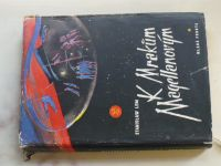 Lem - K Mrakům Magellanovým (1958) il. Rotrekl