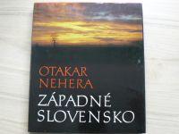 Nehera - Západné Slovensko (1978) slovensky