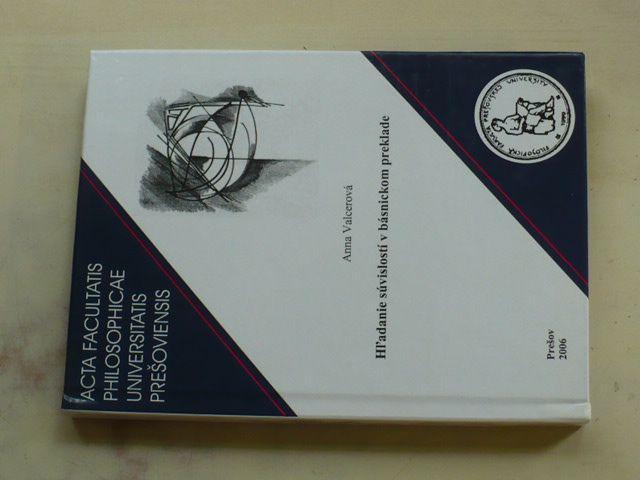 Valcerová - Hľadanie súvislostí v básnickom preklade (2006) slovensky