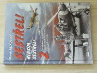 Brzkovský - Sestřel! Hlásím sestřel! 2 - Osudy šesti spojeneckých stíhacích es 2. sv.v. (2019)
