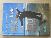 Meryn - Jak se dožít stovky - 100 nejlepších rad (2005)