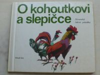 O kohoutkovi a slepičce (1975) Slovenská lidová pohádka