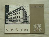 Sborník k 40. výročí založení SPŠMT - SPŠ Technologie masa Praha, 1929-1969