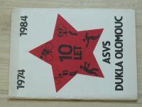 10 let ASVS Dukla Olomouc 1974 - 1984