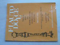 Daniel - Flauto dolce - Škola hry na sopránovou zobcovou flétnu (2000) I. díl
