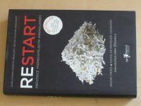 Fried, Hansson - Restart - Průvodce podnikatelským minimalismem (2010)
