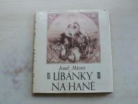 Josef Mánes - Líbánky na Hané (1982)