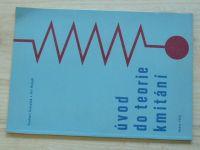 Koloušek, Hořejší - Úvod do teorie kmitání (1965)