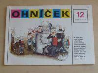 Ohníček 12 (1981) ročník XXXII.
