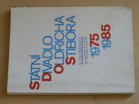 Státní divadlo Oldřicha Stibora v Olomouci v desetiletí 1975-1985 (1986)
