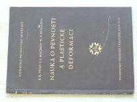 Vulf., Machov, Romadin - Nauka o pevnosti a plastické deformaci (1952)