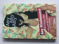 Amy Amy Amy -  Johnstone - Amy Winehouseová na vrcholu slávy a na pokraji zoufalství