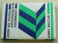Balcar - Úvod do studia psychologie osobnosti (1983)