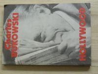 Charles Bukowski - Hollywood (1992)
