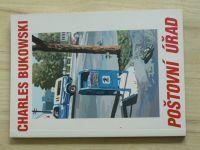Charles  Bukowski - Poštovní úřad  (1996)