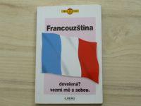 Francouzština - dovolená? vezmi mě s sebou. (Rebo 1993)