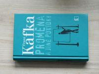 Franz Kafka - Proměna a jiné povídky (2009)