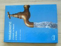 Jásek a kol. - Vodárenství v Čechách, na Moravě a ve Slezsku (2000)