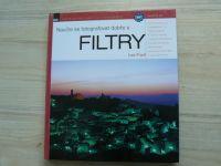 Lee Frost - Naučte se fotografovat dobře s FILTRY (2006)
