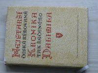 Nejstarší česká rýmovaná Kronika tak řečeného Dalimila (1957) věnování editora