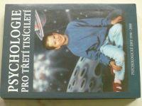 Psychologie pro třetí tisíciletí (2000)