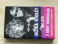 Ultra Violet - Má léta s Andy Warholem (2006)